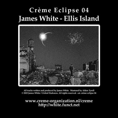 James White - Ellis Island (Creme Eclipse 04)