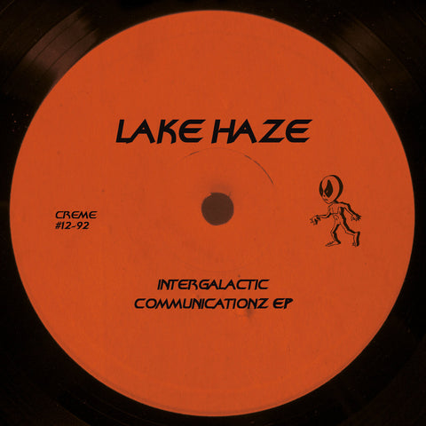 Lake Haze - Intergalactic Communicationz EP (Creme 12-92) Out Now!