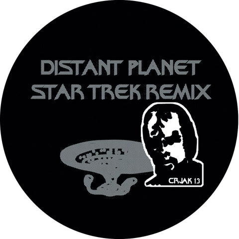 Distant Planet (Star Trek Remix) (CRJAK13) - Ltd s/s 12""