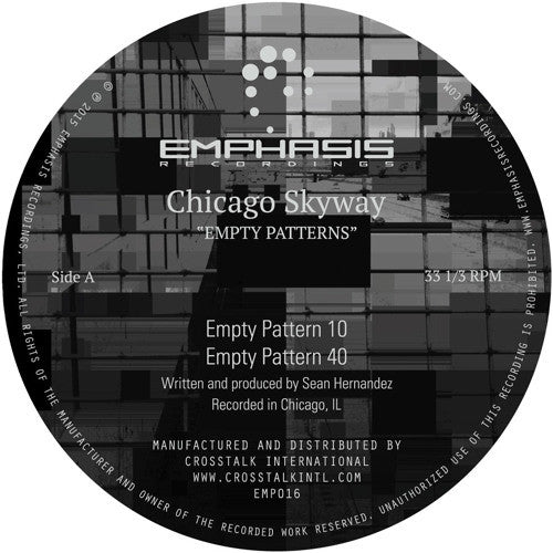 Chicago Skyway - Empty Patterns EP (Emphasis Recordings 016)