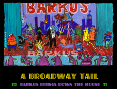 Krewe of Barkus A Broadway Tail, Barkus Brings Down The House 2011 -