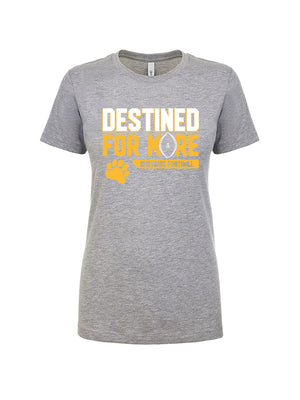 Destined for More - Women's Tee