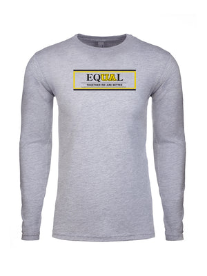 Equal UA - Unisex Tee - Long or Short Sleeve