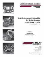 ABMA 11:2014 - Load Ratings and Fatigue Life for Roller Bearings (2014)