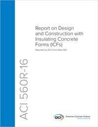 560R-16 Report on Design and Construction with Insulating Concrete Forms