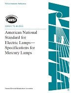 ANSI C78.40-2016 American National Standard for Electric Lamps - Specifications for Mercury Lamps
