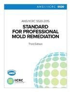 IICRC S520-2015: Standard and Reference Guide for Professional Mold Remediation