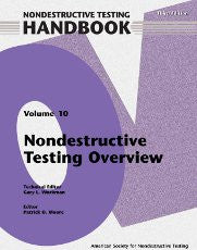 ASNT 140 / 0140CD / 140WCD Nondestructive Testing Handbook, Third Edition: Volume 10, Overview