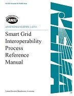 ANSI/NEMA SG-IPRM 1-2016 - Smart Grid Interoperability Process Reference Manual