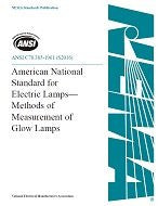 ANSI C78.385-1961 (S2016) - American National Standard for Electric Lamps - Methods of Measurement of Glow Lamps