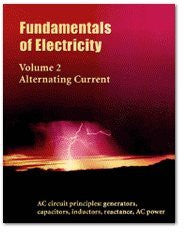 Fundamentals Electricity, Alternating Current, Volume 2