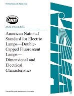 ANSI C78.81-2016 American National Standard for Electric Lamps - Double-Capped Fluorescent Lamps - Dimensional and Electrical Characteristic