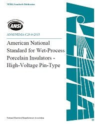 "American National Standard Wet-Process Porcelain Insulatorsâ€""High Voltage Pin Type (ANSI/NEMA C29.6-1994 (R2002, R2012))"