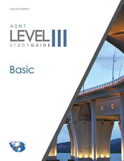 ASNT 2251 Level III Study Guide: Basic, Revised, Second Edition
