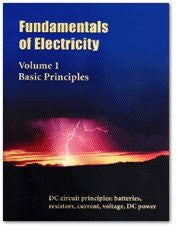 Fundamentals Electricity, Volume 1, Basic Principles