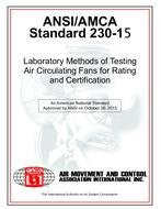 AMCA 230-15 Laboratory Methods of Testing Air Circulating Fans for Rating and Certification