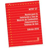 NFPA 37: Standard for the Installation and Use of Stationary Combustion Engines and Gas Turbines, Spanish, 2010 Edition