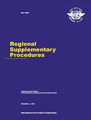 Regional Supplementary Procedures-Fifth Edition 2008 (Doc 7030)