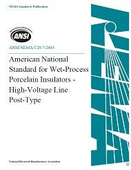 ANSI/NEMA C29.7 - American National Standard for Wet-Process Porcelain Insulators - High-Voltage Line-Post Type
