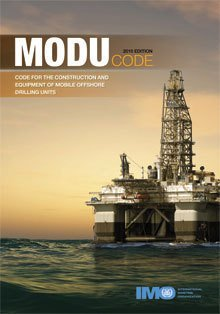 2009 MODU Code: Code for the Construction and Equipment of Mobile Offshore Drilling Units, 2010 Edition