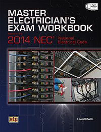 Master Electrician's Exam Workbook Based on the 2014 NEC®