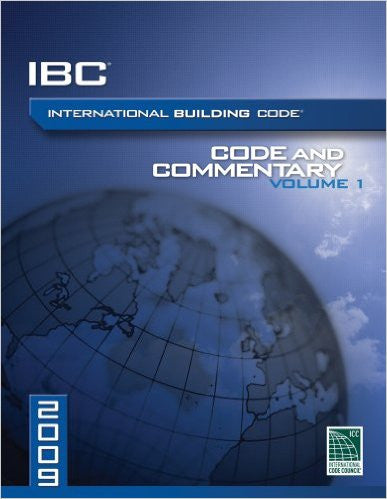 2009 International Building Code Commentary, Volume 1 (International Code Council Series)