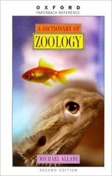 A Dictionary of Zoology (Oxford Paperback Reference)