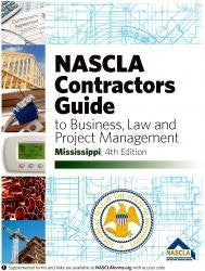MISSISSIPPI-NASCLA CONTRACTORS GUIDE TO BUSINESS, LAW AND PROJECT MANAGEMENT, MS 4TH EDITION - TABS BUNDLE PAK