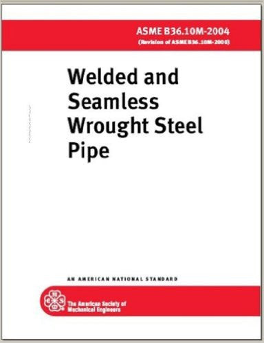 Welded and Seamless Wrought Steel Pipe 2004: Asme B36.10m-2004 (Revision of Asme B36.10m-2000)