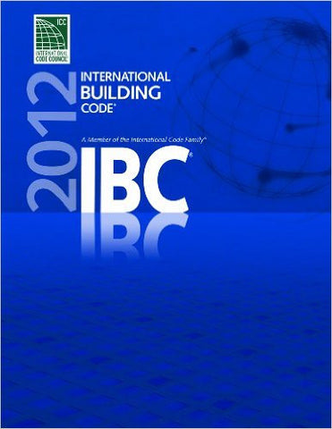 2012 International Building Code (International Code Council Series)