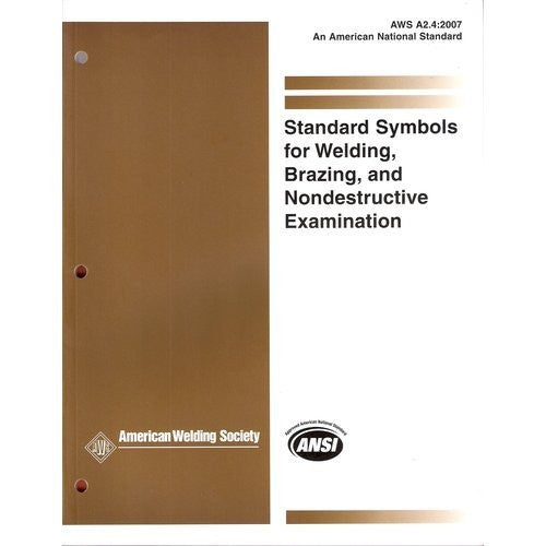AWS A2.4:2007 - Standard Symbols for Welding, Brazing, and Nondestructive Examination