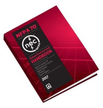 NFPA 70 2017 Handbook : National Electrical Code (NEC), Handbook, by NFPA, 2017 Edition