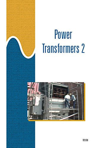 Power Transformers 2 - Study Guide