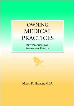 Owning Medical Practices: Best Practices for Sustainable Results