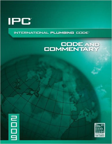 2009 International Plumbing Code Commentary (International Code Council Series)