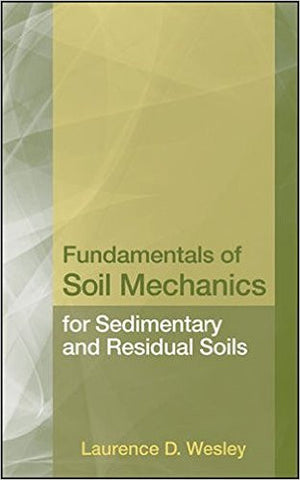 Fundamentals of Soil Mechanics for Sedimentary and Residual Soils