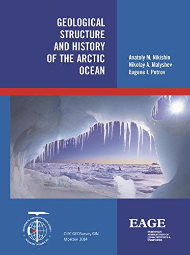 Geological Structure and History of the Arctic Ocean