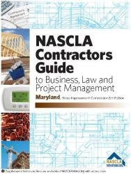 MARYLAND-NASCLA CONTRACTORS GUIDE TO BUSINESS, LAW AND PROJECT MANAGEMENT, MD HOME IMPROVEMENT COMMISSION FIFTH EDITION - TABS BUNDLE PACK