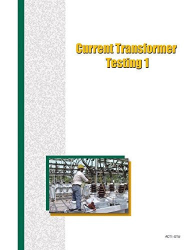 Current Transformer Testing 1 - Study Guide