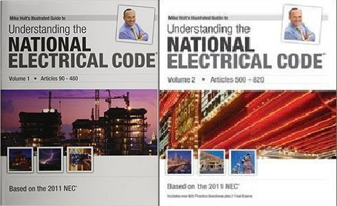 Mike Holt's Illustrated Guide to Understanding the 2011 National Electrical Code VOL 1 AND 2