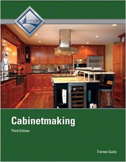 Cabinetmaking Trainee Guide (3rd Edition)