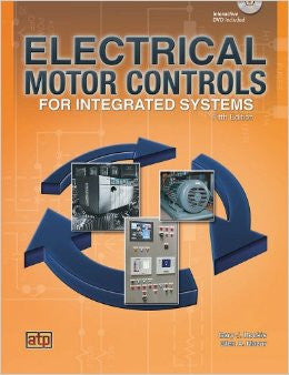 Electrical Motor Controls for Integrated Systems [5th Edition © 2014]