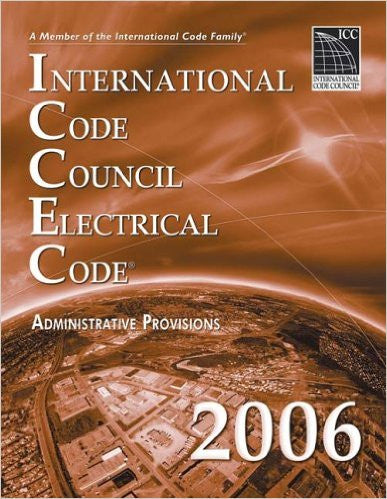 2006 International Code Council Electrical Code Administrative Provisions