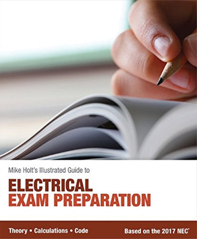 Mike Holt's 2017 Electrical Exam Preparation textbook