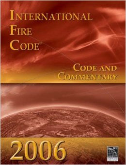 2006 International Fire Code: Code & Commentary (International Code Council Series)