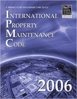 2006 International Property Maintenance Code (International Code Council Series)