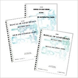 Manual of Gear Design (Revised) Combined Edition, Volumes 1, 2 and 3