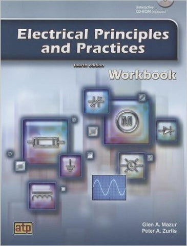Electrical Principles and Practices: Workbook