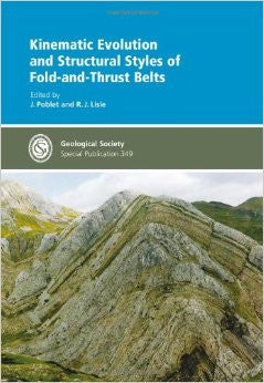 Kinematic Evolution and Structural Styles of Fold-and-Thrust Belts - Special Publication 349 (Geological Society Special Publication)