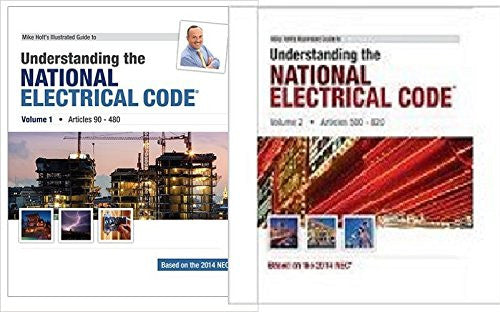 Mike Holt's Illustrated Guide to Understanding the 2014 National Electrical Code VOL 1 AND 2